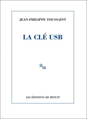 vignette de 'La clé USB (Jean-Philippe Toussaint)'