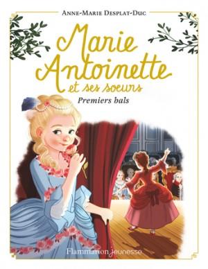 """Afficher """"Marie-Antoinette et ses soeurs n° 2Premiers bals"""""""