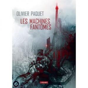 """Afficher """"Les Machines fantômes"""""""