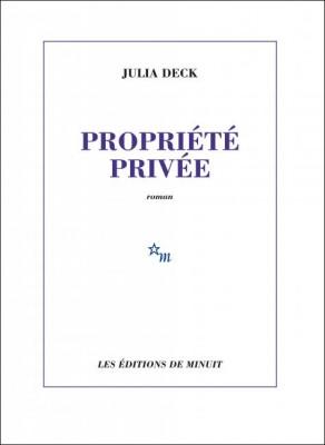 vignette de 'Propriété privée (Julia Deck)'