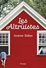 vignette de 'Les altruistes (Andrew 1991-.... Ridker)'