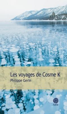 vignette de 'voyages de Cosme K (Les) (Philippe Gerin)'