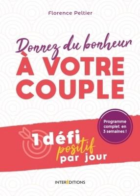 """Afficher """"Donnez du bonheur à votre couple"""""""