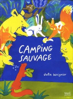 vignette de 'Camping sauvage (Julia Woignier)'
