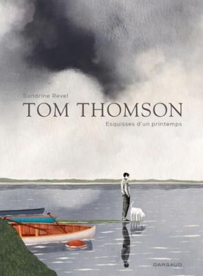 vignette de 'Tom Thomson, esquisses d'un printemps (Sandrine Revel)'