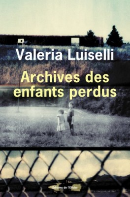 vignette de 'Archives des enfants perdus (Valeria Luiselli)'
