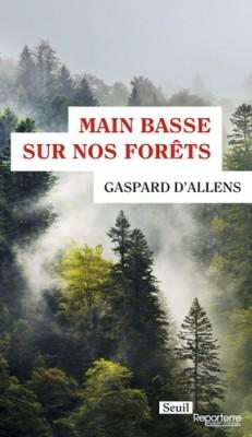 "Afficher ""Main basse sur nos forêts"""