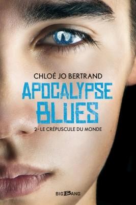 """Afficher """"Apocalypse blues n° 2 Le Crépuscule du monde"""""""