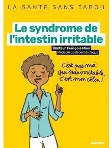 """Afficher """"Le syndrome de l'intestin irritable"""""""