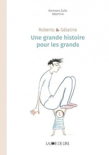 """Afficher """"Roberto & Gélatine"""""""