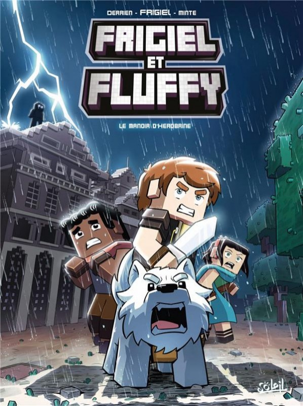 Frigiel et Fluffy (BD) Le manoir d'Herobrine