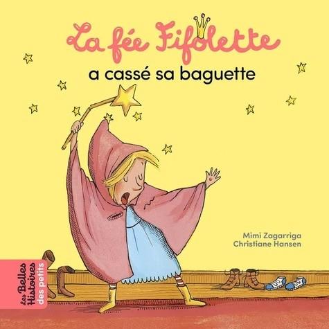 """<a href=""""/node/187318"""">La fée Fifolette a cassé sa baguette</a>"""