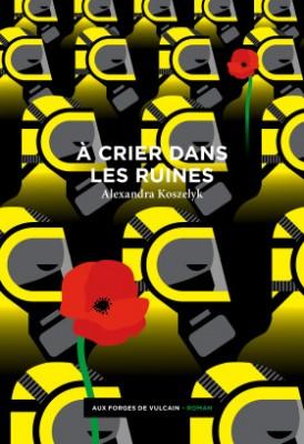 """Afficher """"A crier dans les ruines"""""""