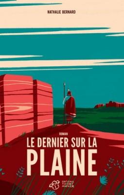 vignette de 'Le dernier sur la plaine (Nathalie Bernard)'