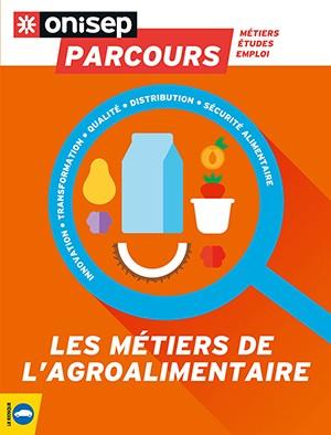 """Afficher """"métiers de l'agroalimentaire (Les)"""""""