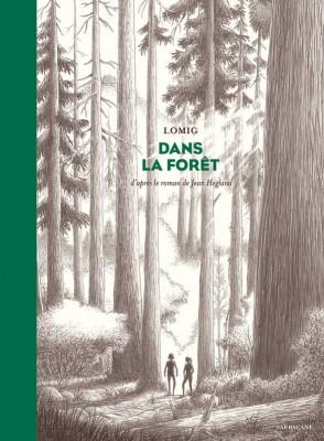 vignette de 'Dans la forêt (Lomig)'