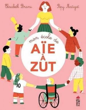 """Afficher """"Mon école de aïe à zut"""""""