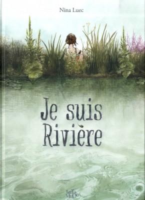 """Afficher """"Je suis Rivière"""""""