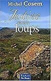 """Afficher """"Justine et les loups"""""""