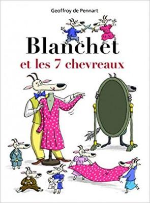 """Afficher """"Blanchet et les 7 chevreaux"""""""