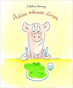 """Afficher """"Adieu odieux dîner"""""""