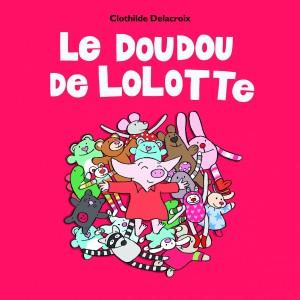 """Afficher """"Le doudou de Lolotte"""""""