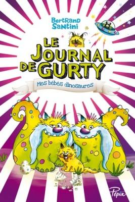 """Afficher """"Le Journal de Gurty n° 6 Mes bébés dinosaures"""""""