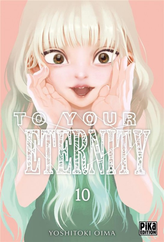 To your eternity n° 10