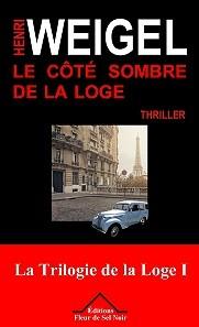 """Afficher """"La Trilogie de la loge n° 1 Le Côté sombre de la loge"""""""