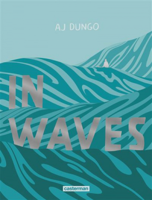 vignette de 'In waves (Aj Dungo)'