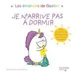 vignette de 'émotions de Gaston (Les)<br /> Je n'arrive pas à dormir (Aurélie Chien Chow Chine)'