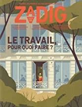 """Afficher """"Zadig: toutes les France qui racontent la France n° 3 Le Travail, pour quoi faire ?"""""""