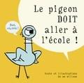 """Afficher """"Le pigeon doit aller à l'école !"""""""