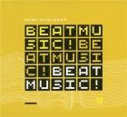 vignette de 'Beat music! beat music! beat music! (Mark Guiliana)'