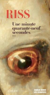 vignette de 'Une minute quarante-neuf secondes (Riss)'