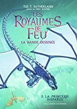 """Afficher """"Les royaumes de feu n° 2 La princesse disparue"""""""