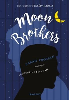 vignette de 'Moon brothers (Sarah Crossan, Sarah)'