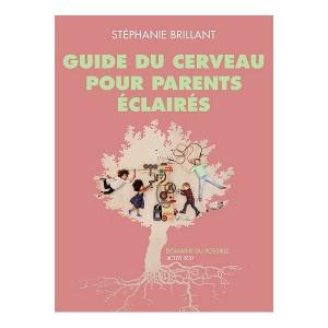 """Afficher """"Guide du cerveau pour parents éclairés"""""""