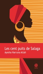 """Afficher """"Les cent puits de Salaga"""""""