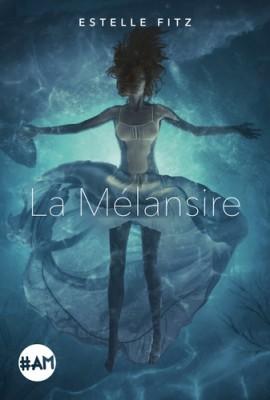 """Afficher """"La Mélansire"""""""