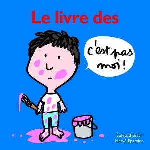 """Afficher """"Le livre des c'est pas moi !"""""""