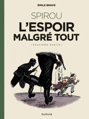 """Afficher """"Spirou et Fantasio par... (Une aventure de) / Le Spirou de... n° 15Spirou, l'espoir malgré tout n° 2Un peu plus loin vers l'horreur"""""""