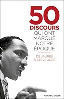 """Afficher """"50 discours qui ont marqué notre époque"""""""