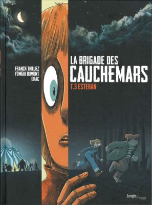 """Afficher """"La Brigade des cauchemars n° 3 Esteban"""""""