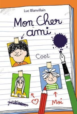 vignette de 'Mon cher ami (Luc Blanvillain)'
