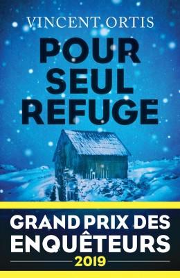 """Afficher """"Pour seul refuge"""""""