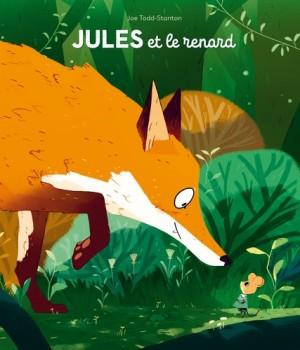 """Afficher """"Jules et le renard"""""""