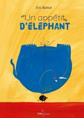"""Afficher """"Un appétit d'éléphant"""""""
