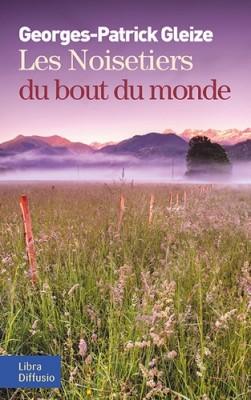 """Afficher """"Les Noisetiers du bout du monde"""""""