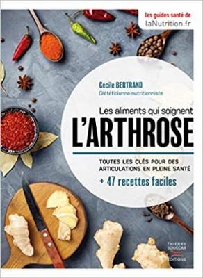 vignette de 'Les aliments qui soignent l'arthrose (Cécile Bertrand)'
